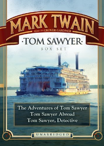 Tom Sawyer Box Set: The Adventures of Tom Sawyer; Tom Sawyer Abroad; and Tom Sawyer, Detective (Blackstone Audio Classic Collection) by Mark Twain (2010) Audio CD
