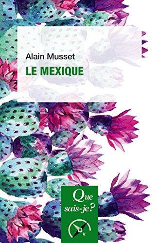 Le Mexique:  Que sais-je ?  n 1666