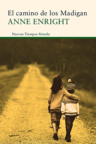 El camino de los Madigan (Nuevos Tiempos nº 341) por Anne Enright