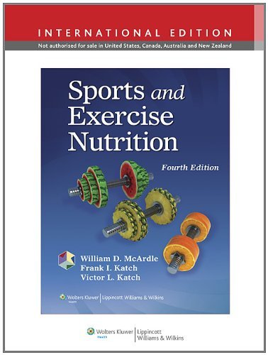 Sports and Exercise Nutrition (International Edition) by William D. McArdle (2012-05-01)