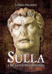 Sulla: A Dictator Reconsidered by Lynda Telford (2014-04-19)