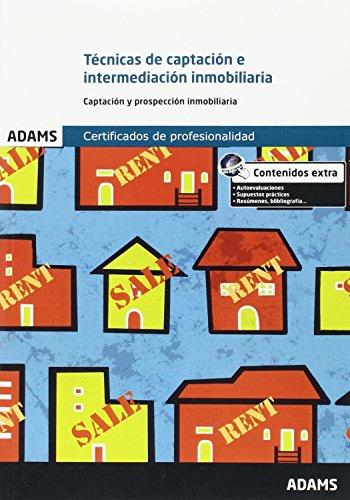 TECNICAS DE CAPTACION E INTERMEDIACION INMOBILIARIA