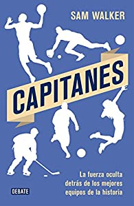 Capitanes par Sam Walker