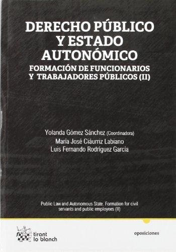 Derecho público y Estado Autonómico Formación de funcionarios y trabajadores públicos (II)