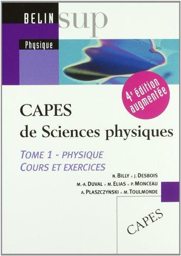 CAPES de Sciences physiques : Tome 1, Physique, cours et exercices