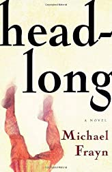 Headlong: A Novel by Frayn, Michael (1999) Hardcover