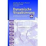 Dynamische Visualisierung: Grundlagen und Anwendungsbeispiele für kartographische Animationen