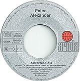 """PETER ALEXANDER / Schwarzes Gold / Wann stirbt die Welt? / 1979 / Bildhülle / ariola # 100864 / Deutsche Pressung / 7"""" Vinyl Single Schallplatte"""