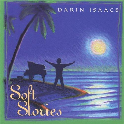 Soft Stories by Darin Isaacs