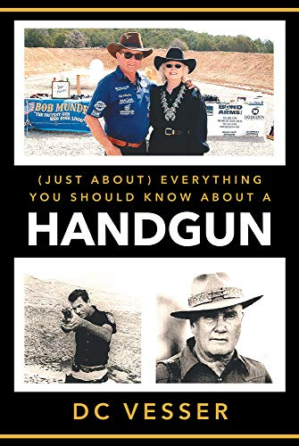 Libros Ebook Descargar (Just About) Everything You Should Know About A Handgun Mobi A PDF