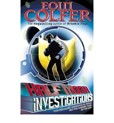 (Half Moon Investigations) By Colfer, Eoin (Author) Paperback on (03 , 2007)