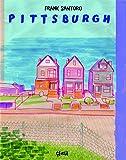 Pittsburgh / Franck Santoro | Santoro, Frank (1972-....)