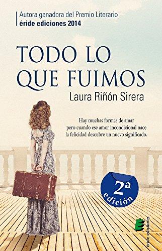 Todo lo que fuimos, Laura Riñón Sirera 51KxtRIn8WL