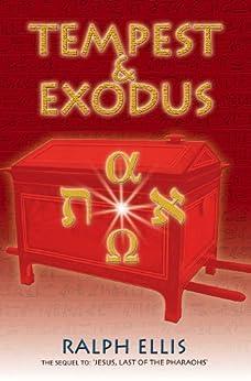 Tempest & Exodus (Egyptian Testament Series Book 2) by [Ellis, Ralph]