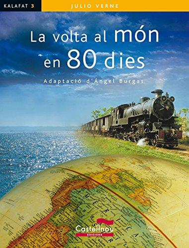 Volta Al Mon En 80 Dies (Col·lecció Kalafat)
