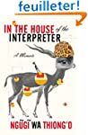 In the House of the Interpreter: A Me...