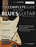 The Complete Guide to Playing Blues Guitar Book Two - Melodic Phrasing: Lead Guitar Melodic Phrasing (Play Blues Guitar, Band 2)