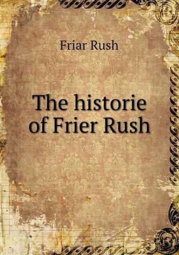 The Historie of Frier Rush