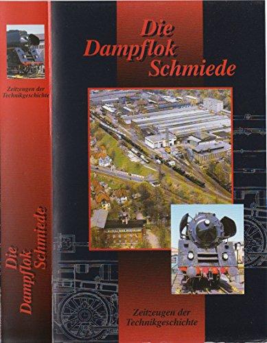 AW-Meiningen - Die Dampflokschmiede - Zeitzeugen der Technikgeschichte