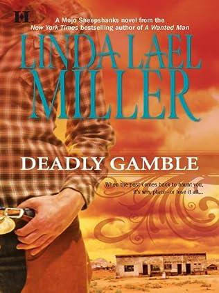 Deadly Gamble (2006)  aka Arizona wild - Linda Lael Miller
