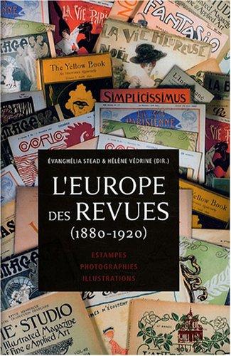 L'Europe des revues (1880-1920) : Estampes, photographies, illustrations