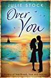 Over You (Sam's Story) (From Here to You Book 2)