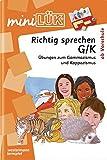 miniLÜK / Fördern und Fordern: miniLÜK: Richtig sprechen G/K: Übungen zum Gammazismus und Kappazismus ab Vorschule