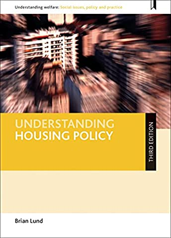 Understanding housing policy (second edition) (Understanding Welfare: Social Issues, Policy and Practice
