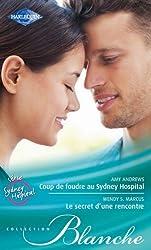 Coup de foudre au Sydney Hospital - Le secret d'une rencontre : Série Sydney Hospital, vol. 3