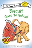 Biscuit Goes to School (My First I Can Read - Level Pre1 (Quality))