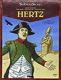 Le Triangle secret - Hertz, Tome 5 : La troisième ...