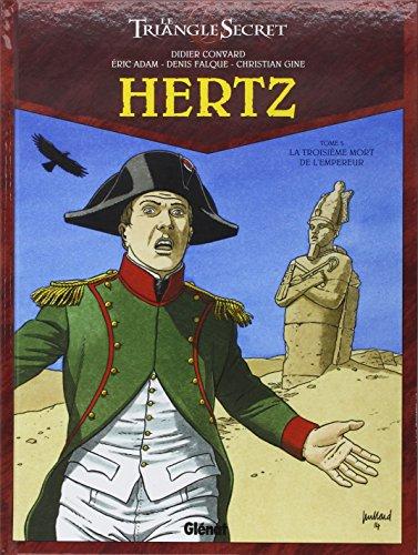 Le Triangle secret - Hertz, Tome 5 : La troisième mort de l'Empereur