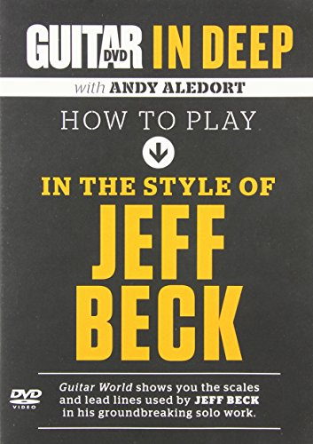 How to Play in the Style of Jeff Beck (Guitar in Deep)