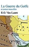 Image de La Guerre du Golfe et autre nouvelles