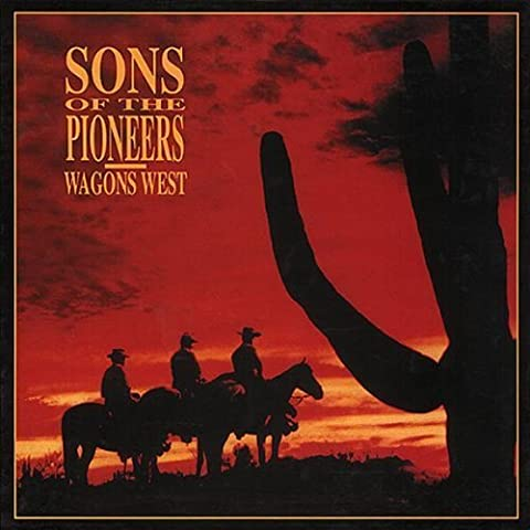 Wagons West: Complete Recordings 1945-1954 by The Sons of the Pioneers (1993-07-13)