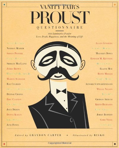 vanity-fairs-proust-questionnaire-101-luminaries-ponder-love-death-happiness-and-the-meaning-of-life