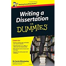 By Carrie Winstanley Writing a Dissertation For Dummies by Winstanley, Carrie ( Author ) ON Jun-19-2009, Paperback
