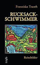 Rucksackschwimmer: Reisebilder