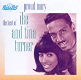 Proud Mary - The Best of Ike & Tina Turner -