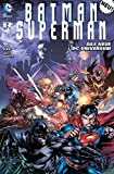 Batman / Superman: Bd. 2: Monguls Todesspiel - Greg Pak