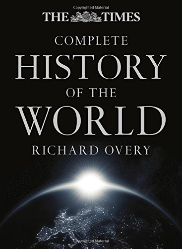 The Times Complete History of the World (Times Atlases) por Richard Overy