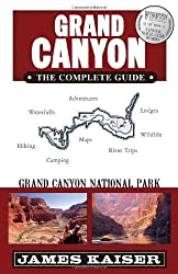 Grand Canyon the Complete Guide: Grand Canyon National Park