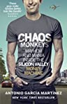 NEW YORK TIMES BESTSELLERAn adrenaline-fuelled exposé of life inside the tech bubble, Chaos Monkeys lays bare the secrets, power plays and lifestyle excesses of the visionaries, grunts, sociopaths, opportunists and money cowboys who are revolutionisi...