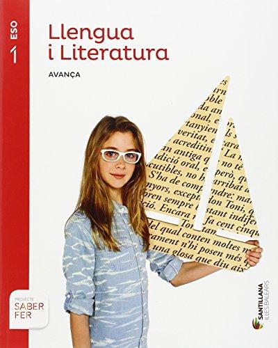 LLENGUA I LITERATURA SERIE AVANÇA 1 ESO SABER FER - 9788468091372