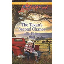 The Texan's Second Chance (Blue Thorn Ranch) by Allie Pleiter (2016-07-19)
