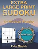 Extra Large Print Sudoku 9 x 9: 50 Medium Puzzles: Volume 3 (Extra Large Print Sudoku Books)