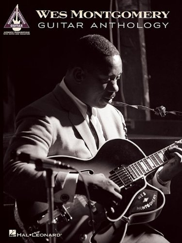 Wes Montgomery Guitar Anthology (Guitar Recorded Versions)