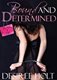 Bound and Determined (Toys-4-Us) (English Edition)