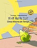 Fünf Meter Zeit/Cinco Metros de Tempo: Kinderbuch Deutsch-Portugiesisch (Brasilien) (bilingual/zweisprachig)