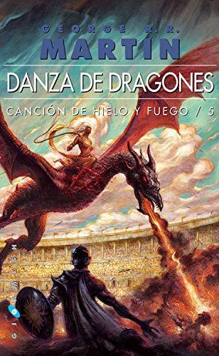 Danza de dragones (Canción de hielo y fuego nº 5) por George R.R. Martin